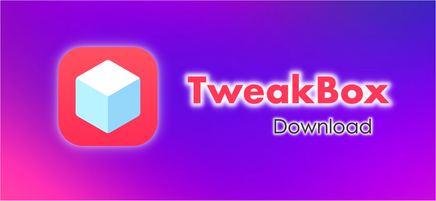 TweakBox App for iOS: Stock and Modded Apps - No Jailbreak